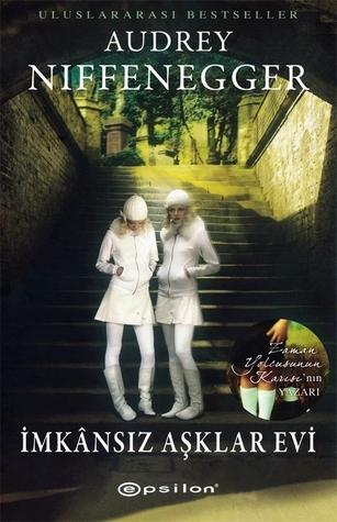 İmkansız Aşklar Evi Audrey Niffenegger
