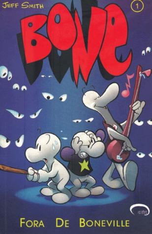 Bone 01 - Fora de Boneville Jeff Smith