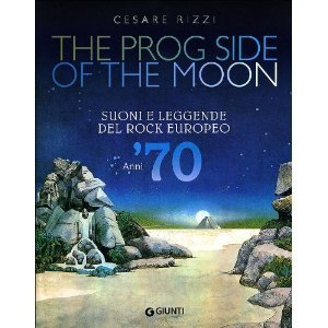 The Prog Side Of The Moon  by  Cesare Rizzi