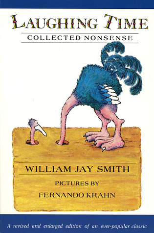 Laughing Time: Collected Nonsense  by  William Jay Smith