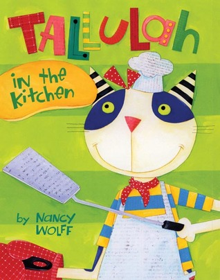 Tallulah in the Kitchen Nancy Wolff