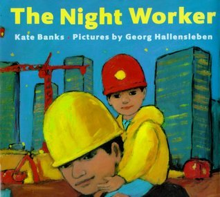 The Night Worker Kate Banks