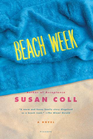 Beach Week: A Novel  by  Susan Coll