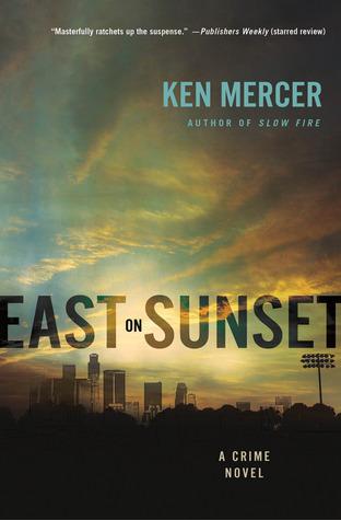 East on Sunset Ken Mercer
