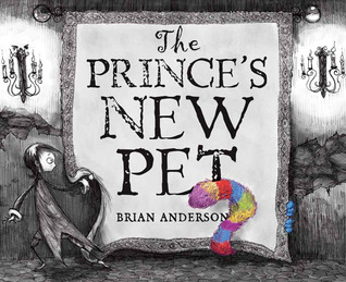 The Princes New Pet Brian  Anderson