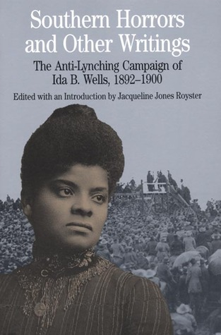 Southern Horrors: Lynch Law in All Its Phases: Lynch Law in All Its Phases Ida B. Wells-Barnett