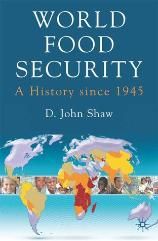 Global Food and Agricultural Institutions. Global Institutions. D. John Shaw
