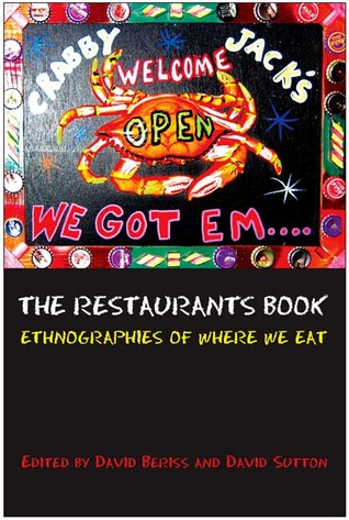 The Restaurants Book: Ethnographies of Where we Eat  by  David Sutton