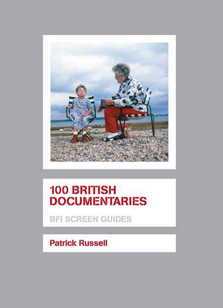 100 British Documentaries  by  Patrick Russell