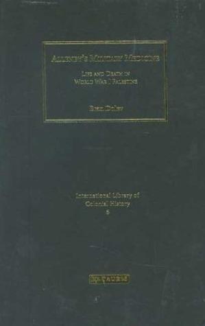 Allenbys Military Medicine: Life and Death  World War I Palestine  by  Eran Dolev