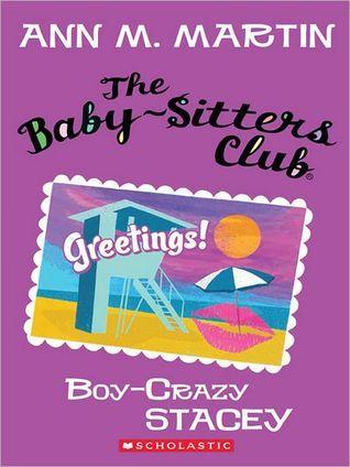 Boy-Crazy Stacey (The Baby-Sitters Club, #8) Ann M. Martin