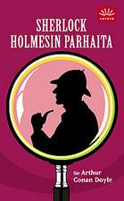 Sherlock Holmesin parhaita Arthur Conan Doyle