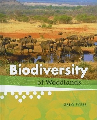 Biodiversity of Woodlands  by  Greg Pyers