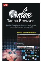 Online Tanpa Browser  by  Alexius Satyo Widijanuarto