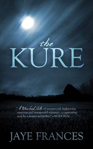 The Kure  by  Jaye Frances