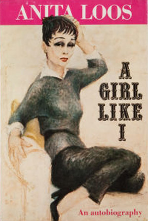 A Girl Like I  by  Anita Loos