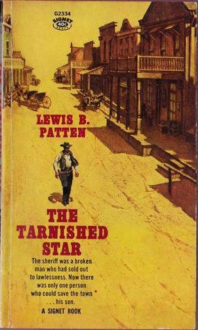 The Tarnished Star  by  Lewis B. Patten