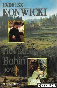 Het landgoed Bohin  by  Tadeusz Konwicki