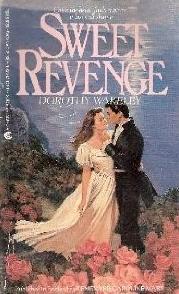 Sweet Revenge Dorothy Wakeley
