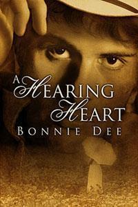 A Hearing Heart  by  Bonnie Dee