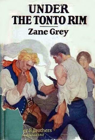Under the Tonto Rim  by  Zane Grey