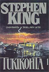 Tukikohta 1-2 Stephen King