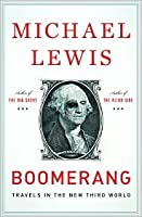 Boomerang: The Biggest Bust Michael Lewis