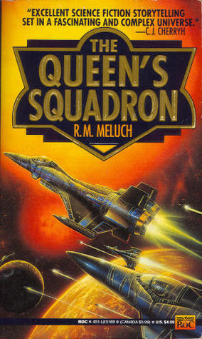 The Queens Squadron  by  R.M. Meluch