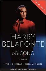 My Song: A Memoir Harry Belafonte