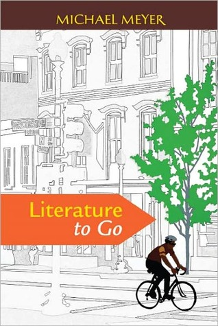 Literature to Go  by  Michael  Meyer