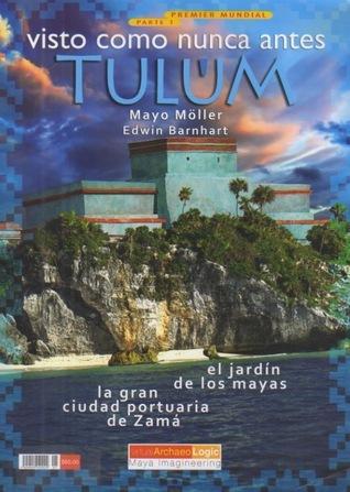 Tulum visto como nunca antes. Parte 1  by  Mayo Möller