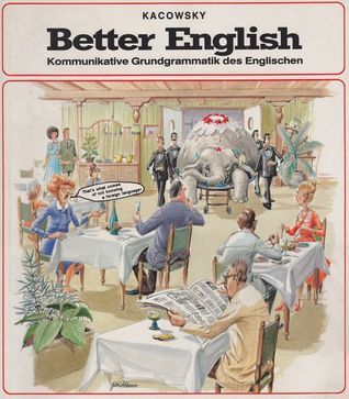 Better English  by  Walter Kacowsky