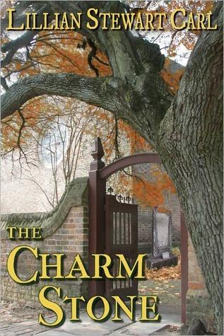 The Charm Stone (A Jean Fairbairn/Alasdair Cameron Mystery #4)  by  Lillian Stewart Carl