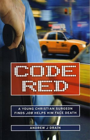 Code Red  by  Andrew J. Drain