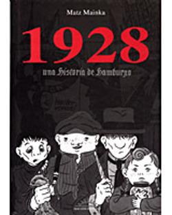 1928una Historia De Hamburgo  by  Mattias Mainka