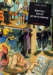Zgwałcone oczy. Komiksowe obrazy przemocy seksualnej Jerzy Szyłak