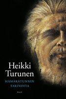 Hämärätunnin tarinoita  by  Heikki Turunen