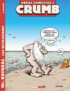 Obras completas: 7 Mr. natural las revelaciones Robert Crumb