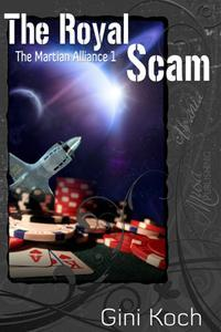 The Royal Scam (The Martian Alliance, #1) Gini Koch