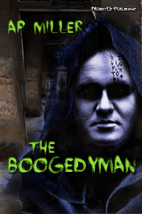 The Boogedyman  by  A.P. Miller