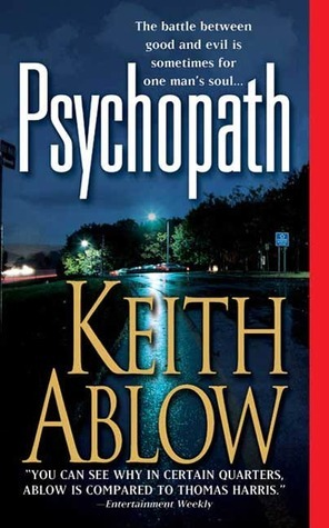 Psychopath: A Novel  by  Keith Ablow