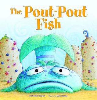 The Pout-Pout Fish Deborah Diesen