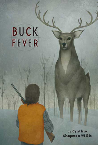 Buck Fever Cynthia Chapman Willis