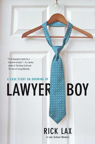 Lawyer Boy: A Case Study on Growing Up Rick Lax