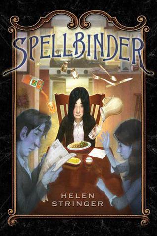 Spellbinder (Spellbinder #1) Helen Stringer