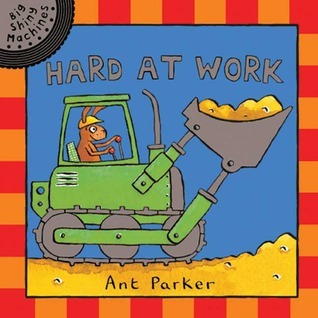 Big Shiny Machines: Hard At Work  by  Ant Parker