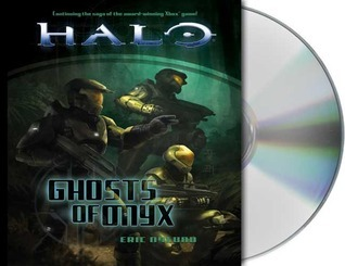 Halo: Ghosts of Onyx Eric S. Nylund