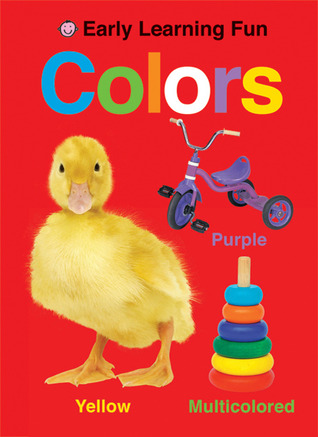 Early Learning Fun Colors  by  Roger Priddy