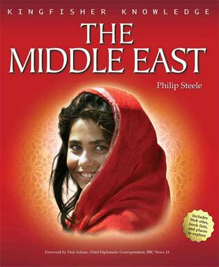 Middle East (Kingfisher Knowledge Series) Philip Steele