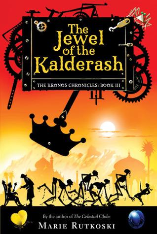 The Jewel of the Kalderash (The Kronos Chronicles, #3) Marie Rutkoski
